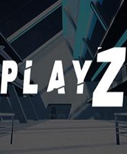 《PlayZ》中文免安装版